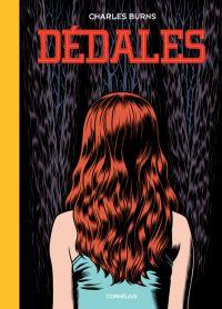 Dédales T1, comics chez Cornelius de Burns