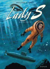 Lady S. T14 : Code Vampiir (0), bd chez Dupuis de Aymond
