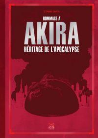 Hommage à Akira, manga chez Ynnis de Chaptal