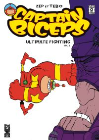 Captain Biceps - Ultimate Fighting T1, comics chez Glénat de Zep, Tébo