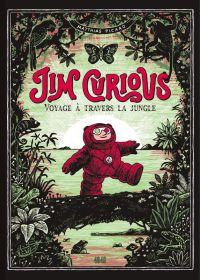 Jim Curious : Voyage à travers la jungle (0), bd chez 2024 de Picard