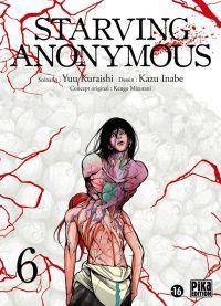 Starving Anonymous T6, manga chez Pika de Kuraishi, Inabe