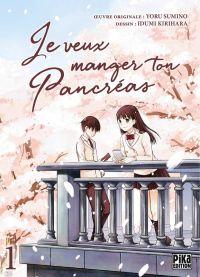 Je veux manger ton pancréas T1, manga chez Pika de Sumino, Kirihara