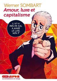 Amour, luxe et capitalisme, manga chez Kurokawa de Team Banmikas, Sombart