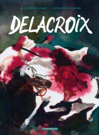 Delacroix, bd chez Dargaud de Dumas, Meurisse