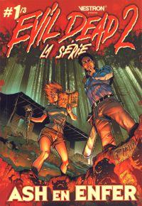 Evil Dead 2 : La série T1 : Ash en Enfer (0), comics chez Vestron de Hannah, Eduardo, Bazaldua, Summers, Castro, Salazar