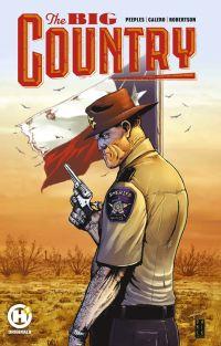 The Big country, comics chez Les Humanoïdes Associés de Peeples, Calero, Robertson