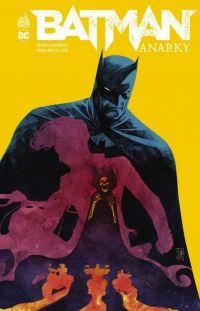 Batman Anarky, comics chez Urban Comics de Buccellato, Manapul, Dell'edera, Fornès, Hepburn, Loughridge, Proctor, Kalisz