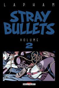 Stray Bullets T2, comics chez Delcourt de Lapham