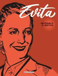 Evita, bd chez Delcourt de Oesterheld, Breccia