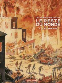 Le Reste du monde T4 : Les enfers (0), bd chez Casterman de Chauzy
