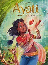 Ayati T2 : Et l'oeil de Yama (0), bd chez Jungle de Fernandez, Violeau, Metachromia