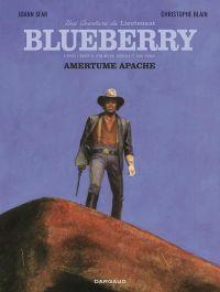 Blueberry : Amertume Apache (0), bd chez Dargaud de Blain, Sfar, Sapin