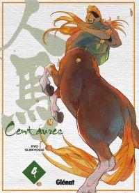 Centaures T4, manga chez Glénat de Sumiyoshi