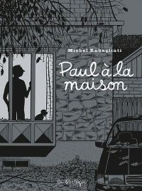 Paul T9 : Paul à la maison (0), bd chez La pastèque de Rabagliati