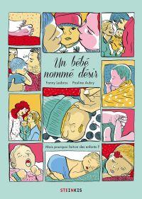 Un Bébé nommé désir, bd chez Steinkis de Lesbros, Aubry