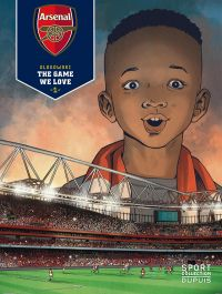 Arsenal FC : The game we love (0), bd chez Dupuis de Glogowski, Cerminaro