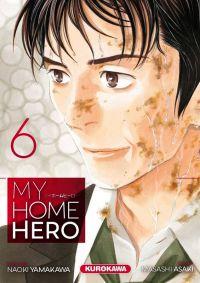 My home hero T6, manga chez Kurokawa de Yamakawa, Araki