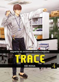 Trace T4, manga chez Komikku éditions de Koga