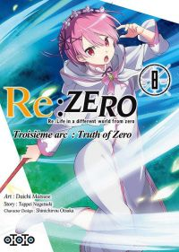 Re:Zero – 3e arc Truth of zero, T8, manga chez Ototo de Nagatsuki, Matsuse