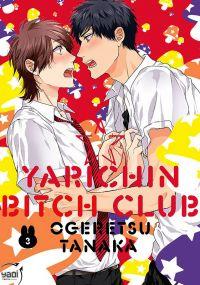 Yarichin bitch club T3, manga chez Taïfu comics de Ogeretsu