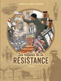 Les Enfants de la Résistance T6 : Désobéir ! (0), bd chez Le Lombard de Dugomier, Ers