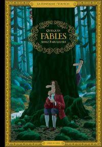 Quelques fables assez fabuleuses, bd chez Cherche Midi de de La Fontaine, Voutch
