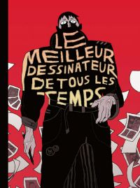 Le Meilleur dessinateur de tous les temps, bd chez Même pas mal Editions de Chariospirale