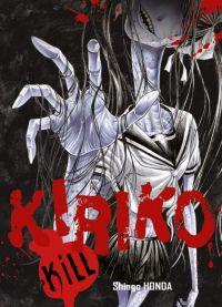 Kiriko kill, manga chez Komikku éditions de Honda