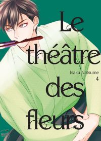 Le théâtre des fleurs T4, manga chez Taïfu comics de Natsume