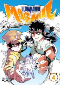Ultramarine Magmell T4, manga chez Ototo de Nianmiao