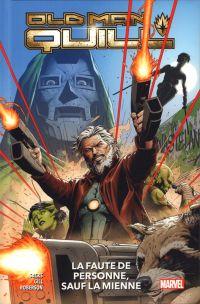 Old man Quill T1 : La faute de personne, sauf la mienne (0), comics chez Panini Comics de Sacks, Roberson, Gill, Mossa