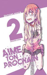 Aime ton prochain T2, manga chez Akata de Chida