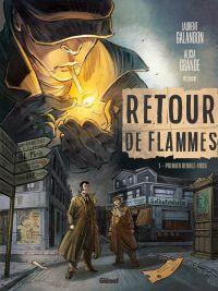 Retour de flammes T1 : Premier rendez-vous (0), bd chez Glénat de Galandon, Grande, de Cock, Merle