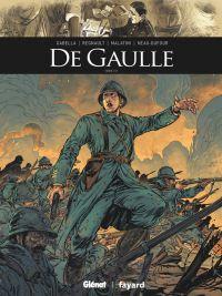 De Gaulle T1, bd chez Glénat de Gabella, Malatini, Régnault, Arancia, Hamilton