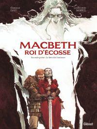 MacBeth roi d'Ecosse T2 : Le livre des fantômes (0), bd chez Glénat de Day, Sorel