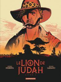 Le Lion de Judah T1, bd chez Dargaud de Desberg, Labiano, Maffre