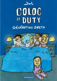 Coloc of duty T1 : Generation Greta (0), bd chez Dargaud de Jul