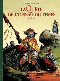 La quête de l'oiseau du temps – cycle 2 : Avant la quête, T10 : Kryll (0), bd chez Dargaud de Loisel, Le Tendre, Etien