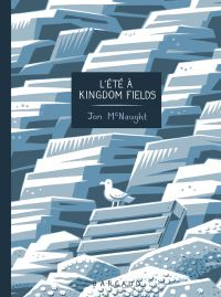 L'Eté à Kingdom fields, comics chez Dargaud de McNaught