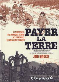 Payer la terre, comics chez Futuropolis de Sacco