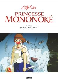 L' art de Princesse Mononoke, manga chez Glénat de Miyazaki