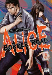 Alice on border road T6, manga chez Delcourt Tonkam de Haro, Kuroda
