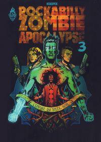 Rockabilly Zombie Apocalypse T3 : L'empire du soleil noir (0), bd chez Ankama de Nikopek
