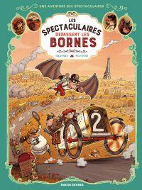 Les Spectaculaires T4 : dépassent les bornes (0), bd chez Rue de Sèvres de Hautière, Poitevin, Bouchard