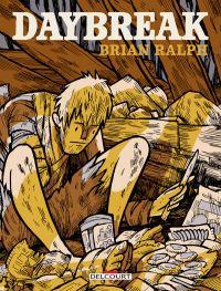 Daybreak, comics chez Delcourt de Ralph