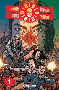 Die ! Die ! Die ! T1, comics chez Delcourt de Gimple, Kirkman, Burnham, Fairbairn