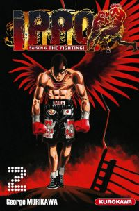 Ippo – Saison 6 - The fighting, T2, manga chez Kurokawa de Morikawa