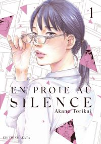 En proie au silence T1, manga chez Akata de Torikai