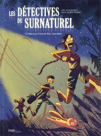 Les Détectives du Surnaturel T2 : Menace Volante Non Identifiée (0), bd chez Jungle de Zimmerman, Jaraba, Martin